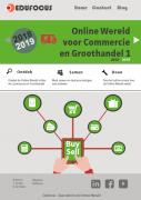 Online wereld voor commercie en groothandel 1. ROC - MBO